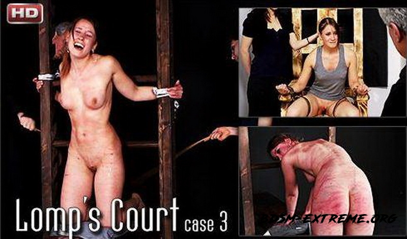 Lomps Court - Case 3 With Bondage (2013/SD) [Mood-Pictures]