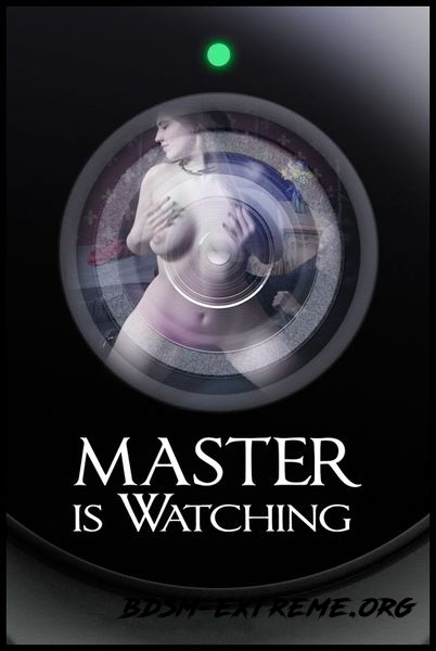 Master is Watching With Electra Rayne (2016/HD)