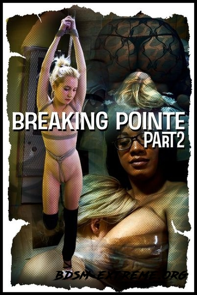 Breaking Pointe, Part Two (2020/HD)