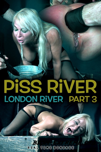 Piss River Part 3 With London River (2020/HD) [RealTimeBondage]