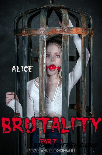 Brutality Part I With Alice (2020/HD) [RealTimeBondage]