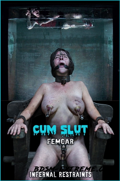 CUM SLUT With Femcar (2020/SD) [InfernalRestraints]