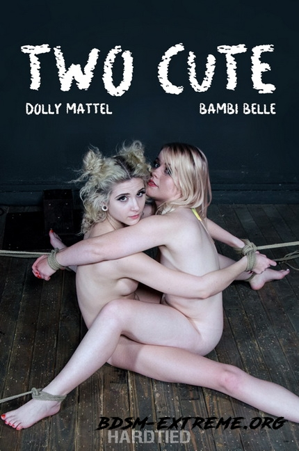 Two Cute | Dolly Mattel With Bambi Belle (2020/HD) [Hardtied]