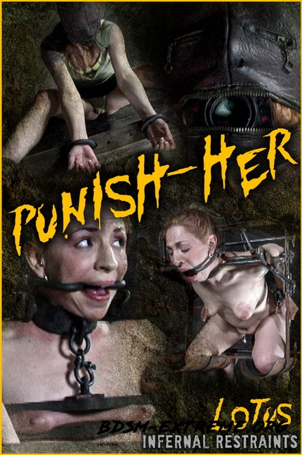 PUNISH-HER With Lotus (2020/FullHD) [InfernalRestraints]